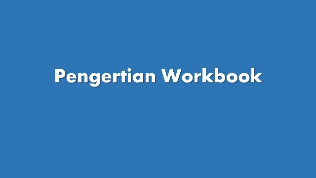 pengertian workbook
